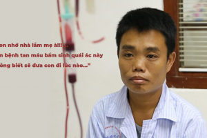Tâm sự của một người con mắc bệnh Tan máu bẩm sinh